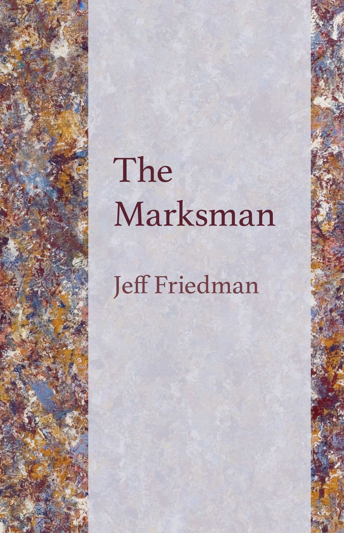 The Marksman - Jeff Friedman
